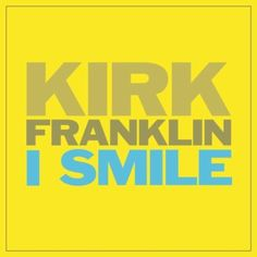 I Smile Kirk Franklin | Format: MP3 Download, http://www.amazon.com/dp/B004MD0SN0/ref=cm_sw_r_pi_dp_OpHIpb0BEN5H7