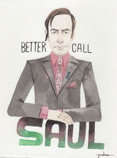 Better Call. Saul.