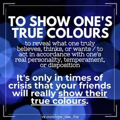 True Colors, Colours, English Idioms, Acting, Personality, Believe