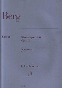 Berg, Alban - Streichquartett op. 3