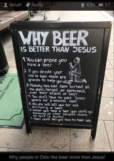 Why people in Oslo like beer more than Jesus! via /r/funny. Atheist Humor, Anti Religion, Funny Memes, Jokes, Hilarious, Tim Beta, Frases Tumblr, Funny Comments, Why People