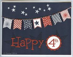 """handmade card: 2014 4th of July by Cartermrc ... red, white and blue ... string of banners ... die cut """"happy"""" with """"4th"""" in a circle ... luv the navy base layer with tone on tone stamped stars ... great card!"""