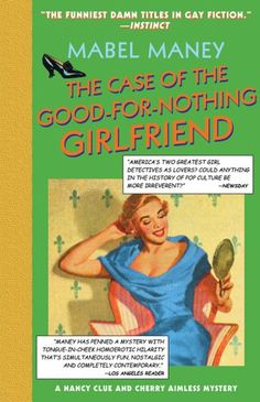 The Case of the GoodforNothing Girlfriend A Nancy Clue and Cherry Aimless Mystery Maney Mabel ** See this great product.