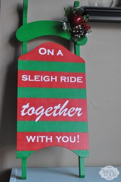 Let's Go on a Sleigh Ride - Painted sleigh with stenciled saying #christmas #crafts