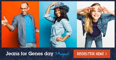 Jeans for Genes is on 5th August. Jeans for Genes - 5th August - https://www.jeansforgenes.org.au/events/jeans-for-genes-day-2016#utm_sguid=170121,29039de4-1ad3-daf9-0ed3-6001ab836c67
