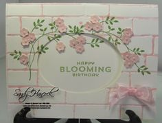 Sandy explains how she colored the mortar using the Brick Wall embossing folder. Stamps are Thoughts & Prayers plus Flower Patch for the words - all from Stampin' Up!
