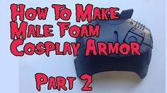 How to Make Male Foam Cosplay Armor, Tutorial Part 2 Cosplay Video, Male Cosplay, Cosplay Diy, Best Cosplay, Cosplay Costumes, Awesome Cosplay, Cosplay Armor Tutorial, Costume Tutorial, Eva Foam Armor