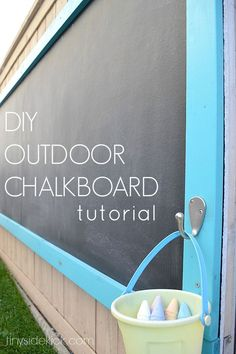 How to Make an Outdoor Chalkboard- Such a fun outdoor activity for the kids and keeps the chalk off the ground so less mess!