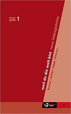 Helwig Brunner - Ein Heimspiel im Keiper-Verlag - Paul Decrinis Lyric Poetry, Poetry, Tips And Tricks