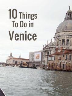 10 Things To Do in Venice · Kenton de Jong Travel - 10 Things To Do in Venice http://kentondejong.com/blog/10-things-to-do-in-venice