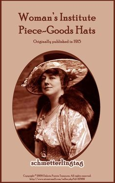 1915 Titanic WWI Era Millinery Book Make Hats by schmetterlingtag, $14.99