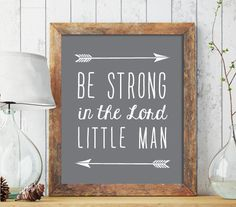 Be strong in the Lord little man Printable Art Boy by CAprintables