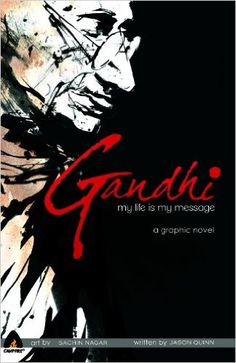 Gandhi: My Life is My Message (Campfire Heroes)