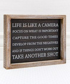 Look what I found on #zulily! 'Life Is Like a Camera' Framed Wall Sign #zulilyfinds