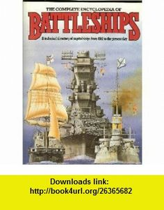Complete Encyclopedia Of Battleships (9780517378106) Tony Gibbons , ISBN-10: 0517378108  , ISBN-13: 978-0517378106 ,  , tutorials , pdf , ebook , torrent , downloads , rapidshare , filesonic , hotfile , megaupload , fileserve