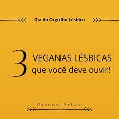 Dia do orgulho lésbico | Gastroveg podcast 1, Instagram, Lesbian Pride, Women