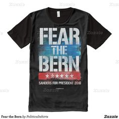 Fear the Bern All-Over Print T-shirt