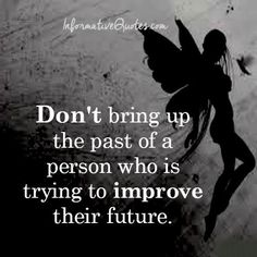 Dont Let Others Bring Up Your Past Quotes. QuotesGram