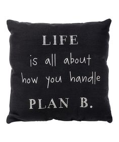 'Handle Plan B' Throw Pillow