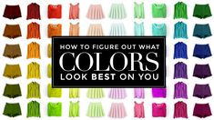 Some tips on figuring out if you are warm-toned or cool-toned, and what colors compliment you best.