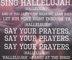 """hallelujah panic at the disco 