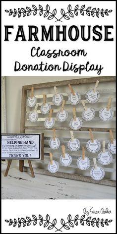 Farmhouse Classroom Donation Display