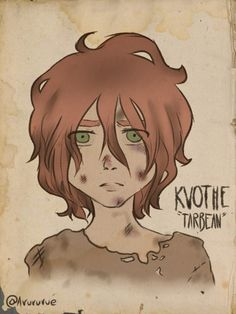 Tarbean Kvothe - The Kingkiller Chronicle | LIKE Eolian Tavern at www.facebook.com/eoliantavern