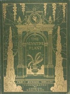 ≈ Beautiful Antique Books ≈ The Sensitive Plant, Percy Bysshe Shelley, c1911