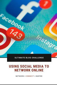 Using Social Media to Network Online Networking Events, Growing Your Business, Entrepreneur, Connection, Challenge, Meet, Social Media, Posts, Blog