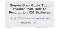 http://www.how-to-recondition-batteries.com/2016/11/recondition-batteries-guide.html #reconditionbatteriesproducts