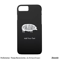 Porkatarian - Funny Bacon Lover Vintage Pig iPhone 7 Case