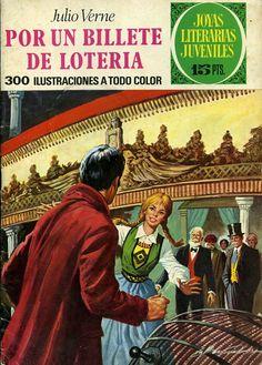Joyas Literarias Juveniles, núm 78. Por un billete de lotería (Julio Verne). Ed. Bruguera, 1973. Portada: Antonio Bernal.
