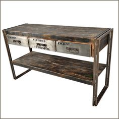 vintage industrial...could add a piece of sheet metal to the front of the drawers of a wood sofa table