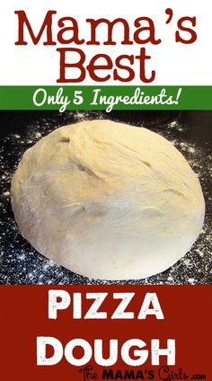 "Mama's Best Pizza Dough 3 c. ""warm water"" (see tip below) 2 Tbs. yeast 2 Tbs. sugar 1 tsp. salt 6 – 7 c. flour"