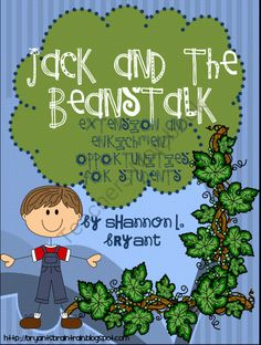 Fairy Tale Fun--Jack and the Beanstalk Enrichment/Extension Opportunities product from Bryants-Brain-Train on TeachersNotebook.com