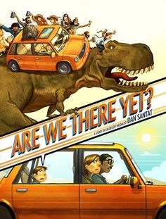 Are We There Yet? – written and illustrated by Dan Santat // Title under consideration for the January 2017 Mock Caldecott event hosted by Kent State University's School of Library and Information Science
