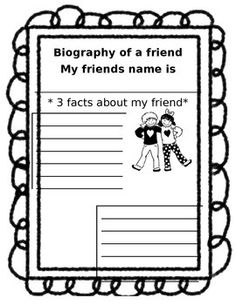 This product includes two pages to help students gain information about a classmate. This can be used as a graphic organizer to help them create an informational writing piece.