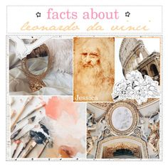 """""""🇮🇹; facts about leonardo da vinci"""" by the-polyvore-airline ❤ liked on Polyvore featuring art and tipsbyjez"""