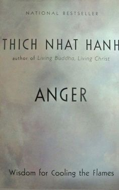 Reading Anger (by Vietnamese monk Thich Nhat Hanh) will calm you down immediately, cause you not to fret about the little things, and improve your relationship with others.   It will give you insight into your anger and help you realize where it is coming from — a place of suffering. Let Hanh's teachings show you how to turn anger into compassion.
