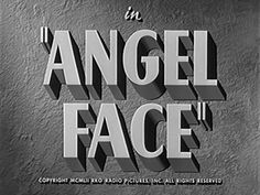 Angel Face is a black-and-white film noir directed by Otto Preminger. The drama, filmed on location in Beverly Hills, California, features Robert Mitchum and Jean Simmons. Jean Simmons, Old Movies, Vintage Movies, Opening Credits, Into The Fire, Title Card, Black And White Aesthetic, Movie Titles, Great Films