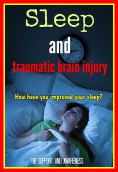 Sleep disturbances have been found in people with all severities of brain injuries from mild to severe. Sleep is a complex process that involves many parts of the brain. For this reason, and depending on the location and extent of injury, many different kinds of sleep disturbances can occur after brain injury. How have you improved your sleeping?