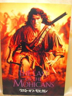 Movie Program Japan- LAST OF MOHICANS, THE /1993/ DANIEL DAY-LEWIS, JODHI MAY