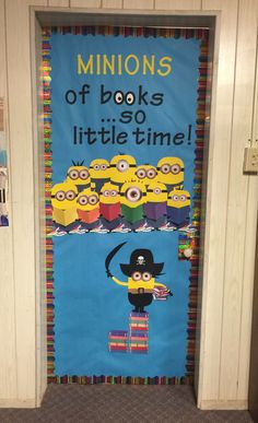 Library Bulletin Board and Door Ideas. I had so much fun with this door. I just had to add the minion pirate because our school mascot is the Pirates and having him stand on books was just FUN! Everything is made from butcher paper and card stock. My minion eyes were horrible so I googled minion eye clip art for awesome minion eyes.