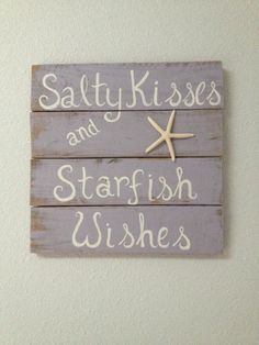 This beautiful wood composite sign can add the final decoration to any beach home or cottage. x Wood Composite Teal color background White lettering with 3 starfish Rope attached for easy hanging Painted Signs, Wooden Signs, Hand Painted, Wooden Decor, Pallet Art, Pallet Signs, Pallet Boards, Pallet Projects, Beach Room