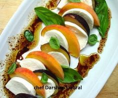 CHEF DARSHAN DABRAL: Apricot cherry mozzarella and basil with balsamic ...