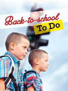 Back-to-School To Do - Grown Ups Magazine - Back to school means getting back in the habit! Follow these simple tips to transition successfully from summertime to schooltime.