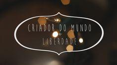 Criador Do Mundo + Liberdade | Daniela Araújo | Mashup Cover