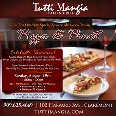 Pizza and Pinot Tasting on Sunday, August 19th at Tutti Mangia Italian Grill in Claremont, Ca. Limited to 75 guests. Call (909) 625-4669 for Reservations!     Los Angeles Staycation Fun for Foodies!