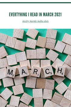 Everything I read in March 2021. A wrap up of the books I read, bought, and received in March 2021. If you're looking for a new book to read this month, check out my thoughts on my reading tastes in March 2021.
