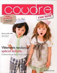"""Vêtements tendance, spécial enfants. Confectionnés par des """"mamans-créatrices"""" ! Patrons en tailles réelles 100 à 120 cm (de 4 à 8 ans). - C..."""
